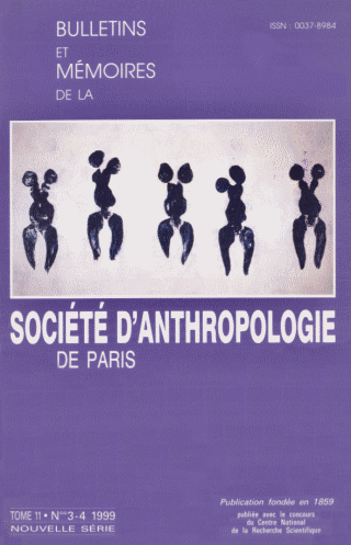 BULLETIN ET MEMOIRES DE LA SOCIETE D'ANTHROPOLOGIE (2 N°)
