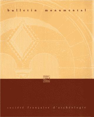 Bulletin monumental (revue) : Revue trimestrielle publiée avec le concours du Centre National de la Recherche Scientifique | Mesqui, Jean. Metteur en scène ou réalisateur