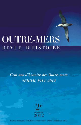 OUTRE MERS - REVUE D'HISTOIRE