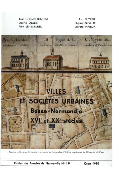 Discours des élites et réalités urbaines : lexemple de Caen au XVIIe siècle