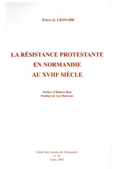 La Résistance Protestante En Normandie Au Xviiie Siècle Persée