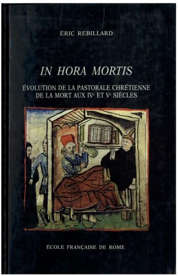 In Hora Mortis Volution De La Pastorale Chrtienne Mort Aux
