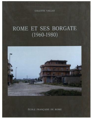 Rome et ses Borgate 1960 1980. Des marques urbaines à la