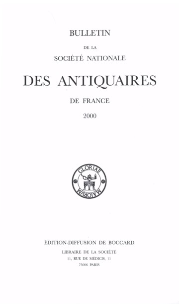 Bulletin De La Societe Nationale Des Antiquaires France 2000