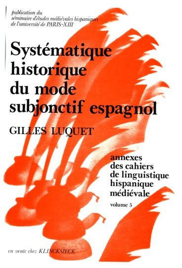 Systematique Historique Du Mode Subjonctif Espagnol Persee