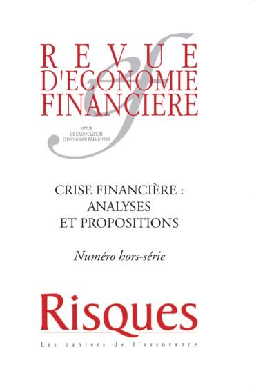 Revue d'économie financière N° hors-série Crise financière : analyses et propositions - Jacques de Larosière