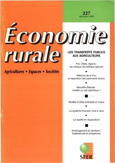 Le « découplage » des aides par rapport à la production concept nouveau ou idée fallacieuse