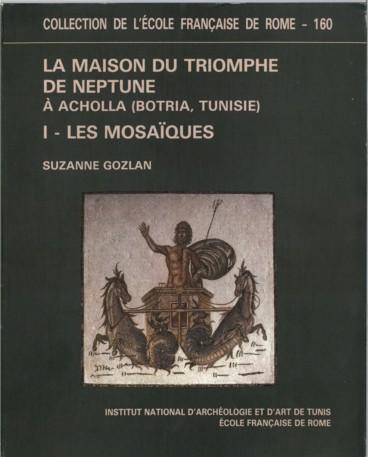 La Maison Du Triomphe De Neptune A Acholla Botria Tunisie I