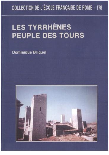 Les Tyrrhenes Peuple Des Tours Denys D Halicarnasse Et L