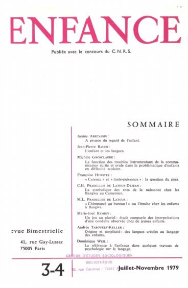 La référence à lenfance dans quelques travaux de psychologie sur le langage.