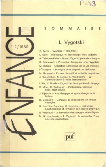 Langage et pensée : dialogue et mouvement discursif chez Vygotski et Bakhtine