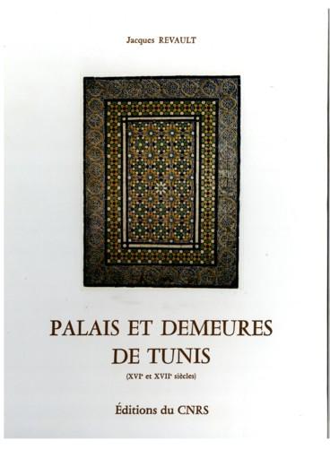 Palais Et Demeures De Tunis (Xvie Et Xviie Siècles) - Persée
