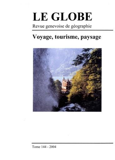 Le tourisme en Suisse ou lavènement dun modèle dexcellence 19e-20e siècles