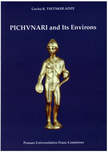 Pichvnari and its environs : 6th c BC - 4th c AD - Persée