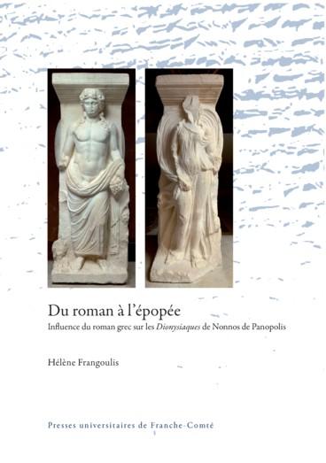 Du Roman à Lépopée Influence Du Roman Grec Sur Les