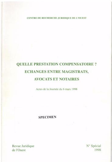 La Fixation De La Prestation Compensatoire Par Le Juge D Appel Cours D Appel D Angers Et De Rennes Persee
