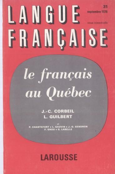 Diglossie au Québec, limites et tendances actuelles