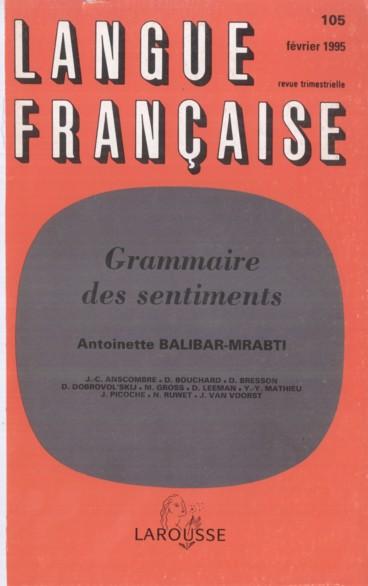 Langue Francaise N 105 1995 Grammaire Des Sentiments Persee