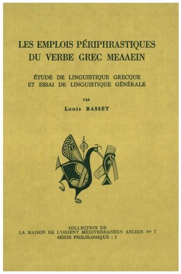 Les Emplois Periphrastiques Du Verbe Grec Mellein Etude De Linguistique Grecque Et Essai De Linguistique Generale Persee