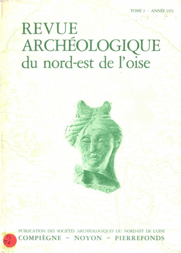 La nécropole mérovingienne de Chelles Oise. Saint-Jean-Aux-Bois et le prétendu Palais mérovingien dit de Cuise