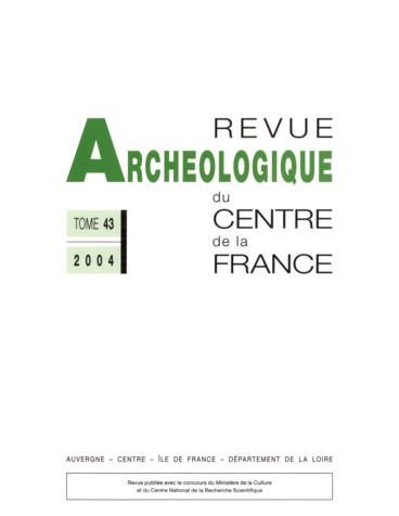 revue arch ologique du centre de la france tome 43 2004 pers e. Black Bedroom Furniture Sets. Home Design Ideas